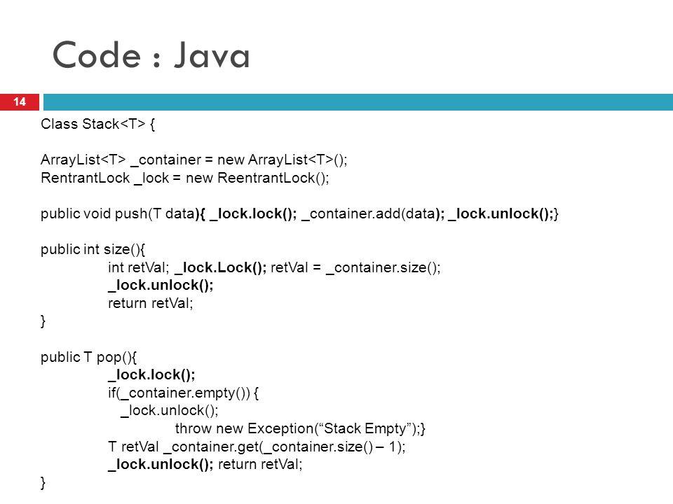 Code : Java Class Stack<T> {