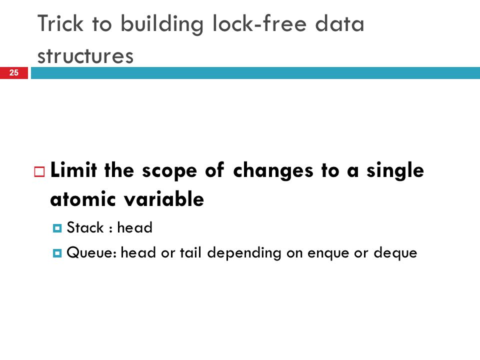 Trick to building lock-free data structures