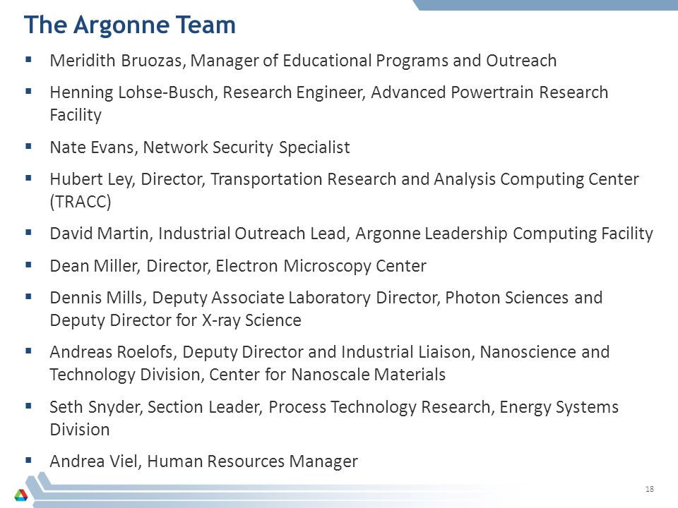 The Argonne Team Meridith Bruozas, Manager of Educational Programs and Outreach.