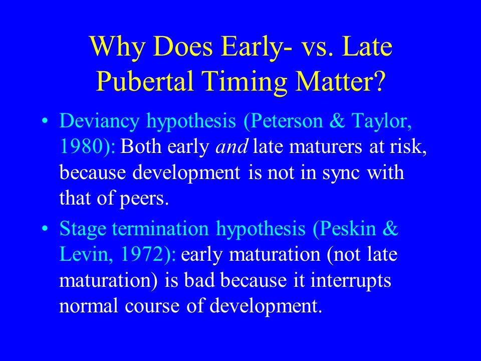 Why Does Early- vs. Late Pubertal Timing Matter