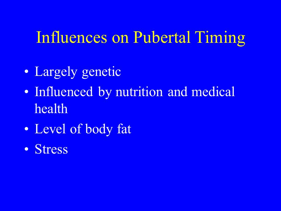 Influences on Pubertal Timing