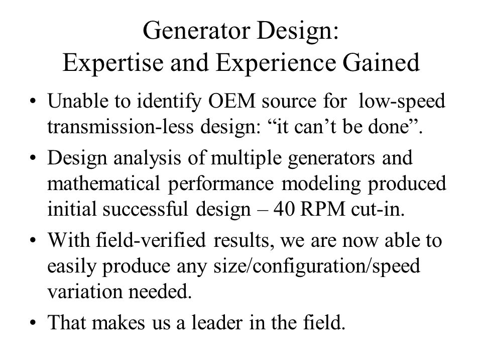 Generator Design: Expertise and Experience Gained