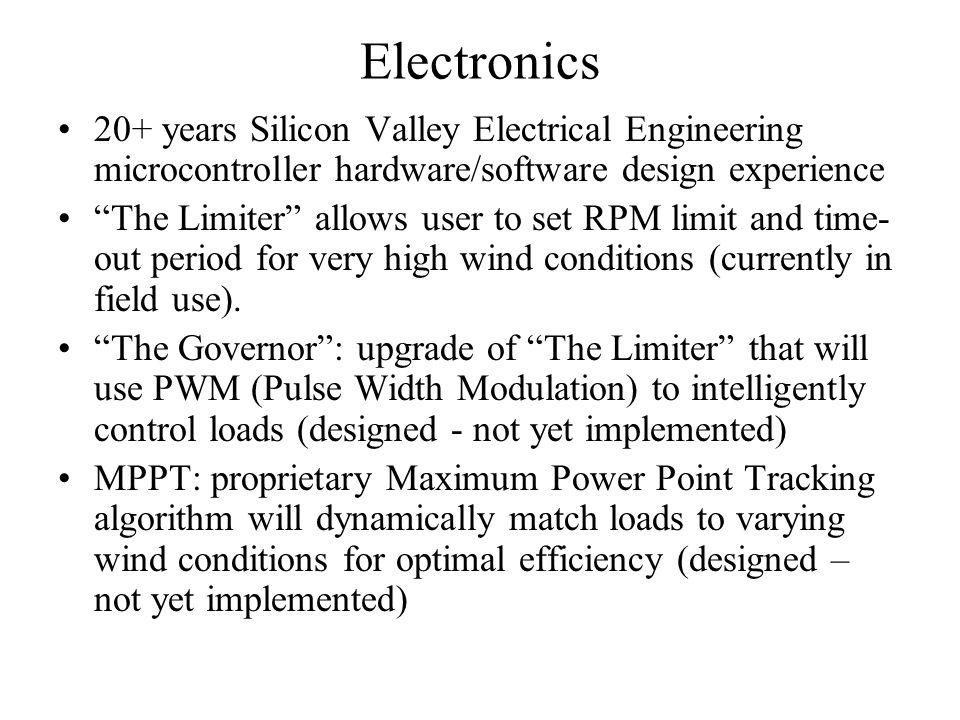 Electronics 20+ years Silicon Valley Electrical Engineering microcontroller hardware/software design experience.
