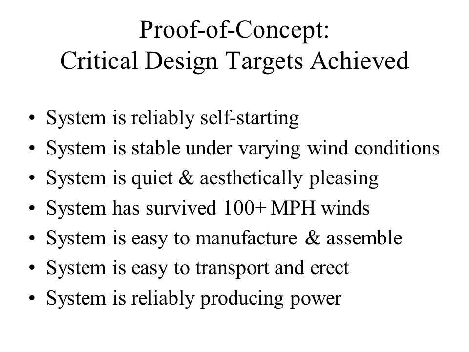 Proof-of-Concept: Critical Design Targets Achieved