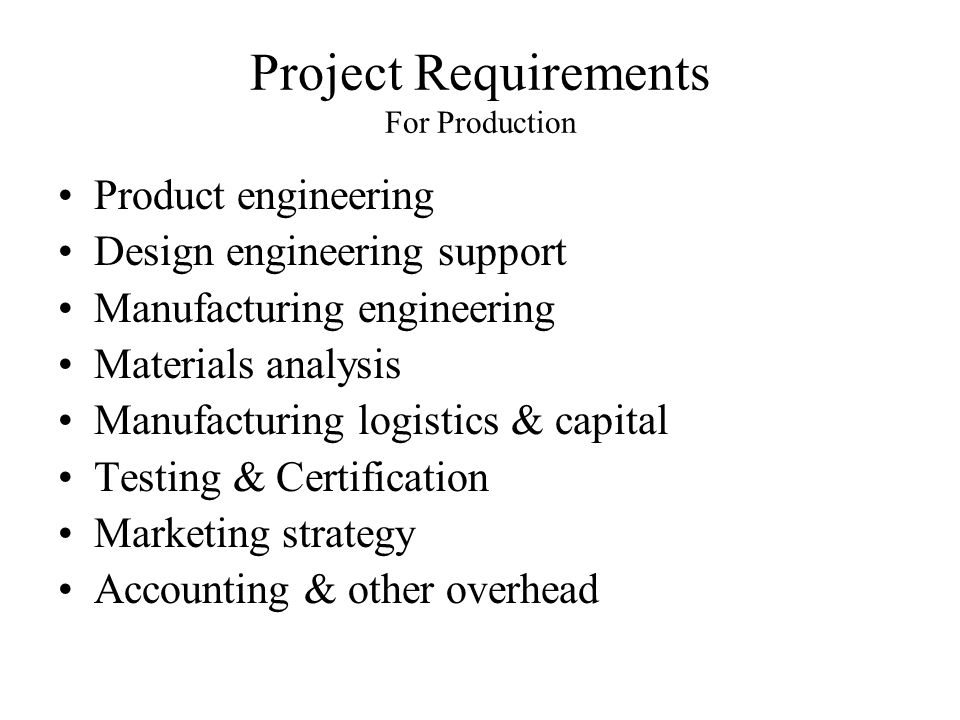 Project Requirements For Production