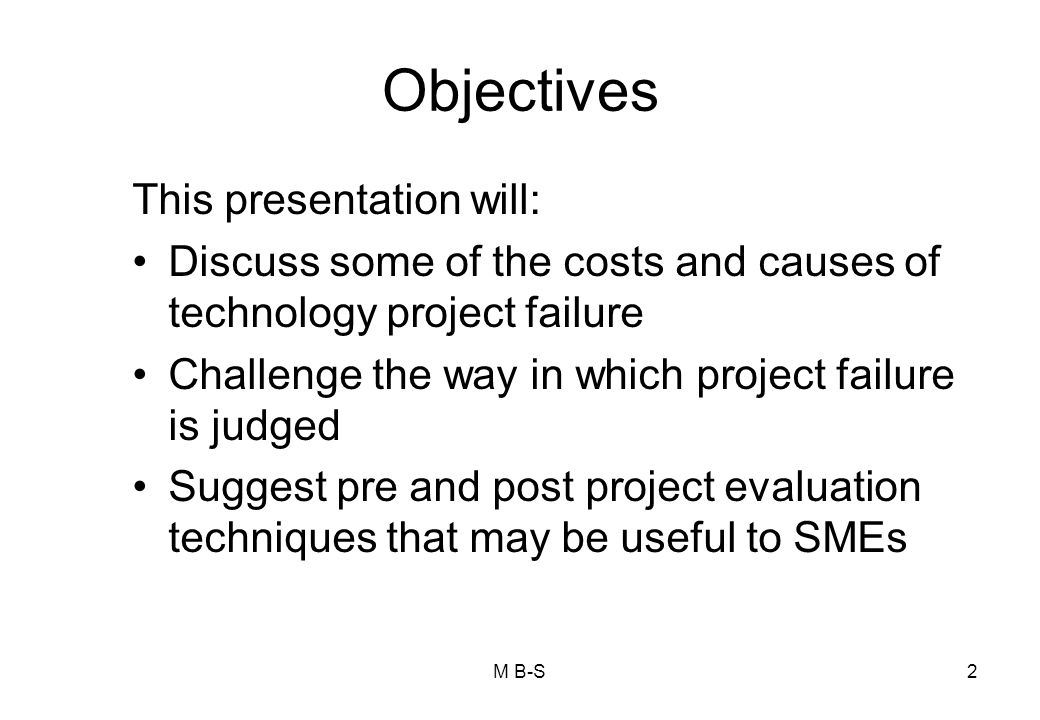 Objectives This presentation will: