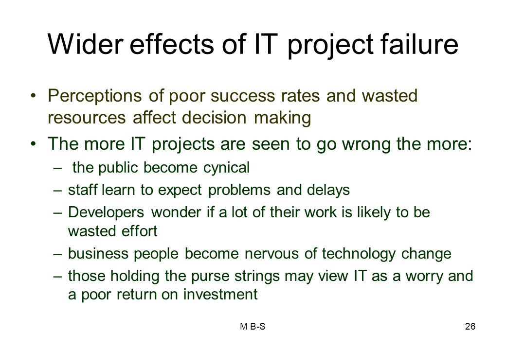 Wider effects of IT project failure