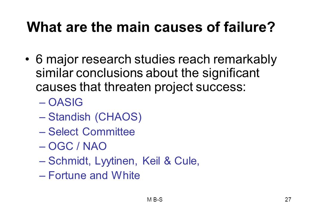What are the main causes of failure