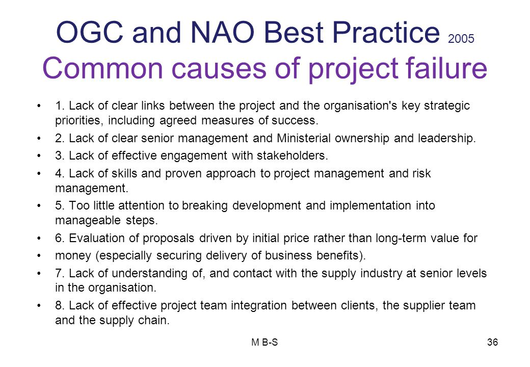 OGC and NAO Best Practice 2005 Common causes of project failure