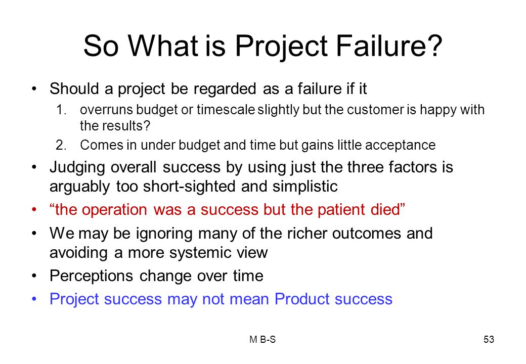 So What is Project Failure