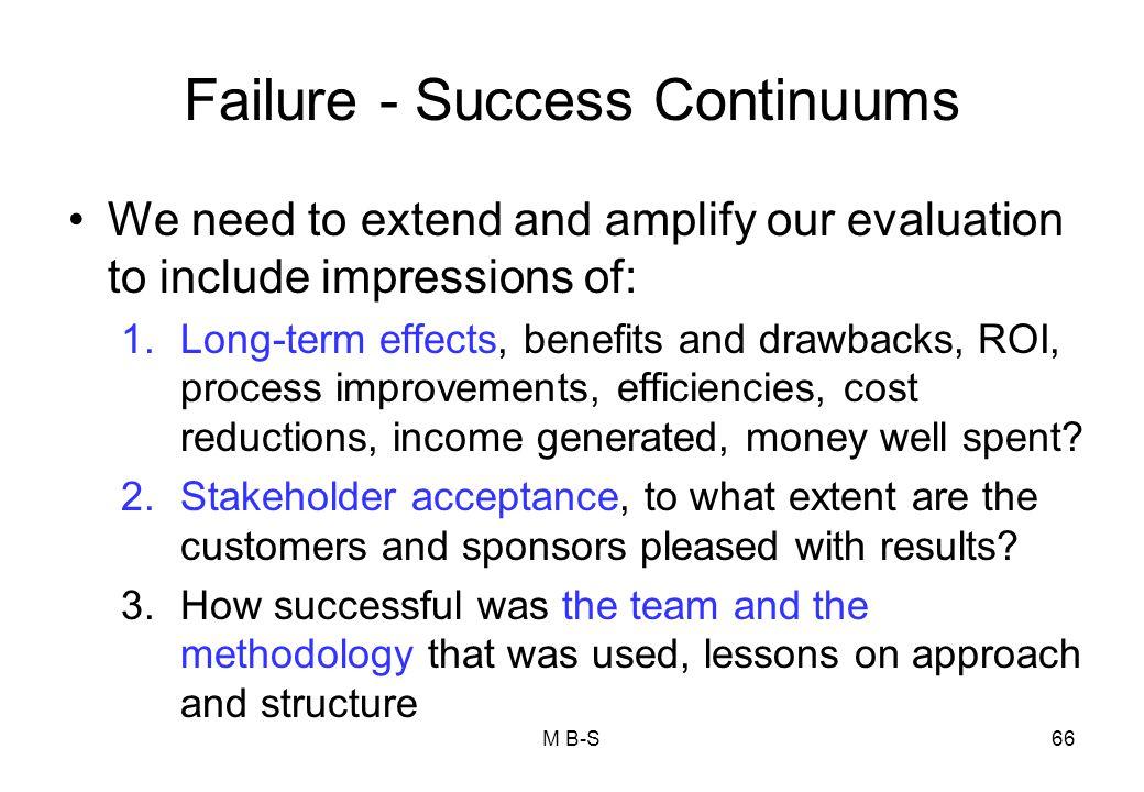Failure - Success Continuums