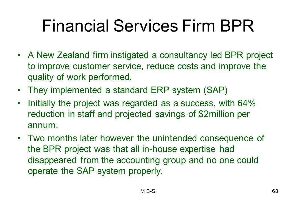 Financial Services Firm BPR