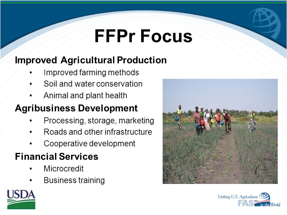 FFPr Focus Improved Agricultural Production Agribusiness Development