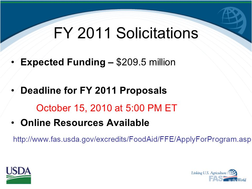 FY 2011 Solicitations October 15, 2010 at 5:00 PM ET