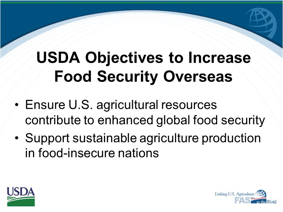 USDA Objectives to Increase Food Security Overseas