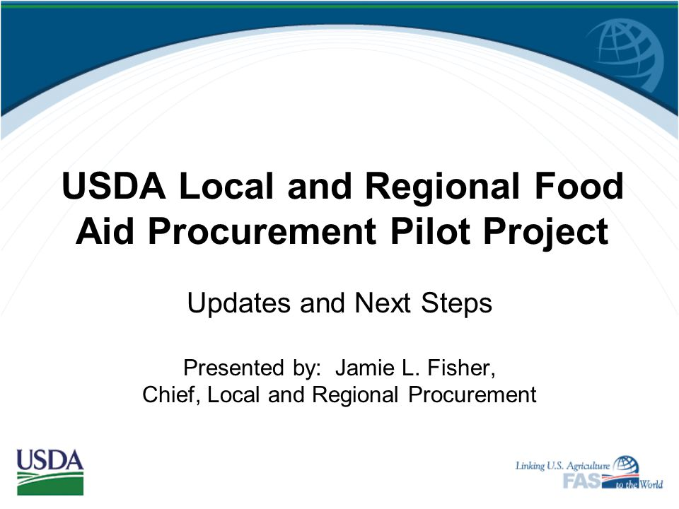 USDA Local and Regional Food Aid Procurement Pilot Project