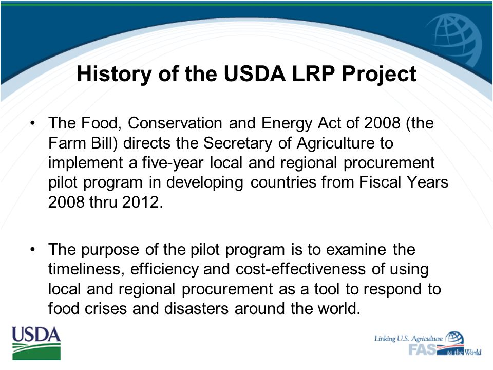 History of the USDA LRP Project