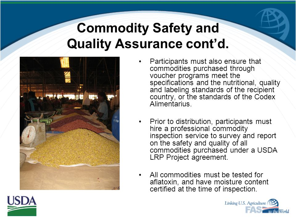 Commodity Safety and Quality Assurance cont'd.