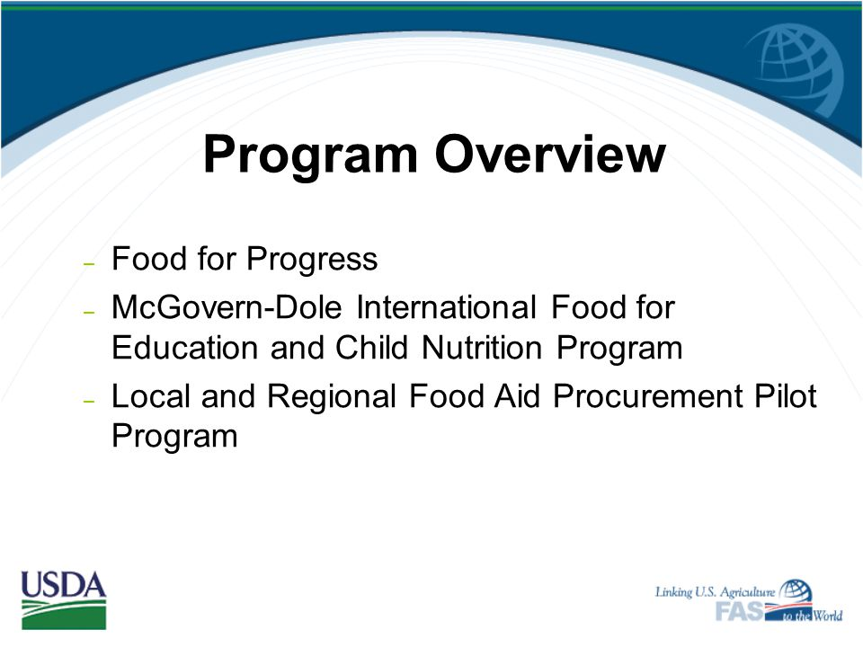 Program Overview Food for Progress