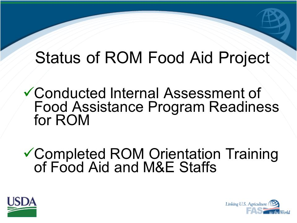 Status of ROM Food Aid Project