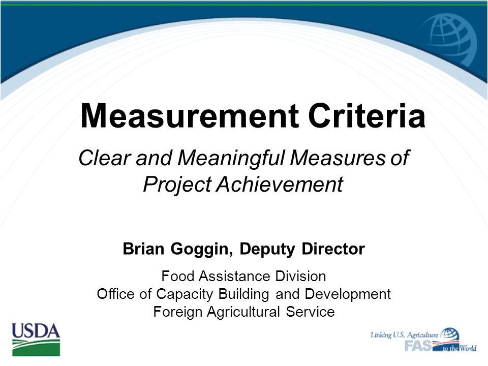 Clear and Meaningful Measures of Project Achievement