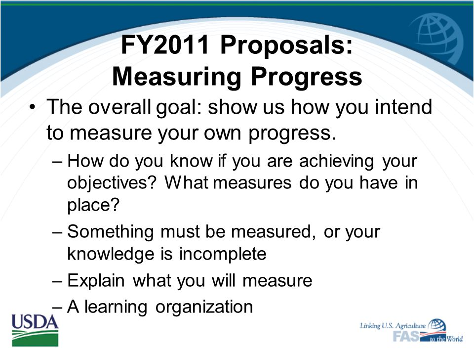 FY2011 Proposals: Measuring Progress
