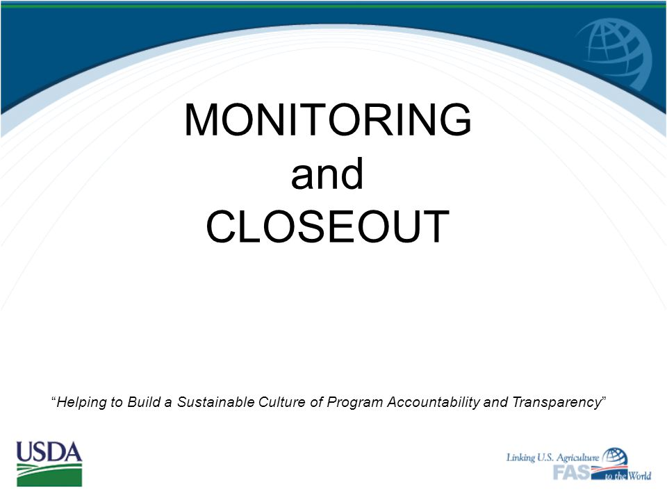 MONITORING and CLOSEOUT