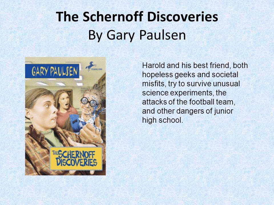The Schernoff Discoveries By Gary Paulsen