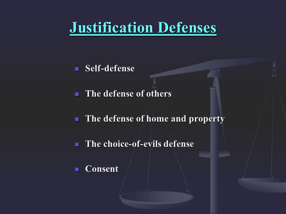 Justification Defenses