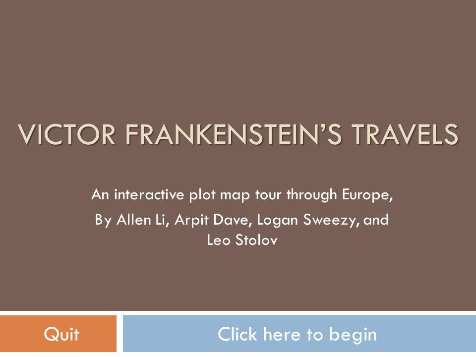 Victor Frankenstein's Travels