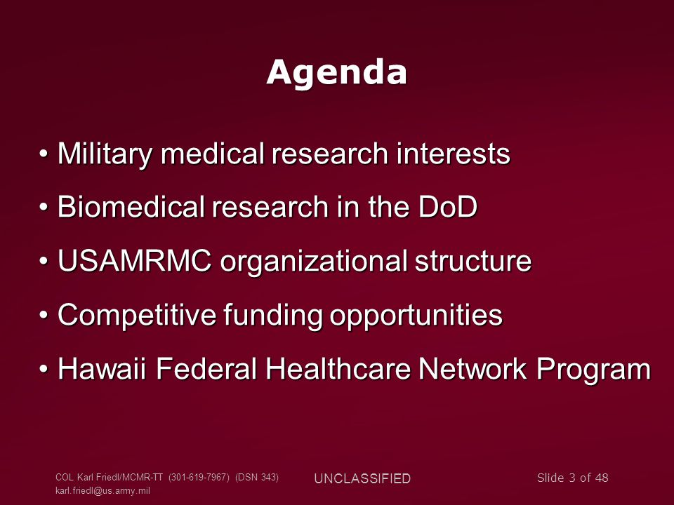 Agenda Military medical research interests