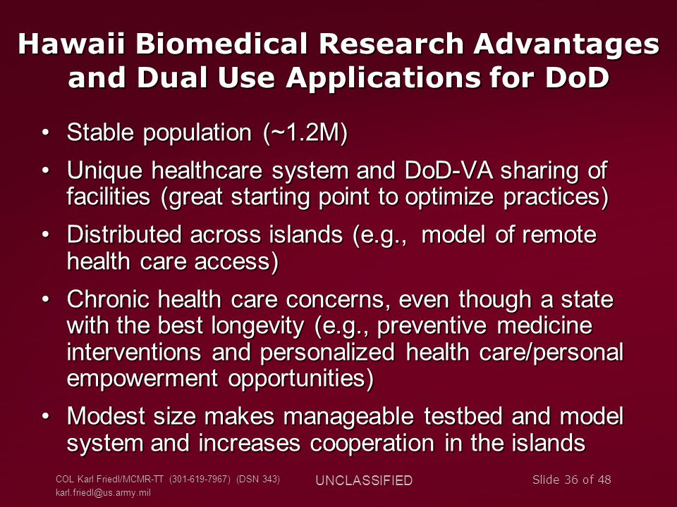 Hawaii Biomedical Research Advantages and Dual Use Applications for DoD