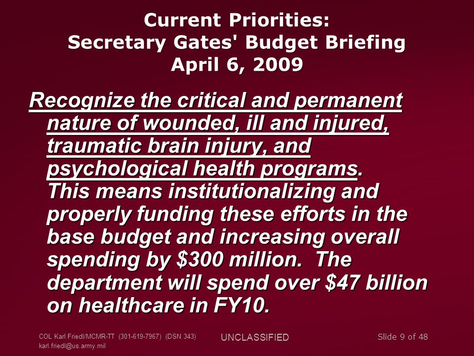 Current Priorities: Secretary Gates Budget Briefing April 6, 2009