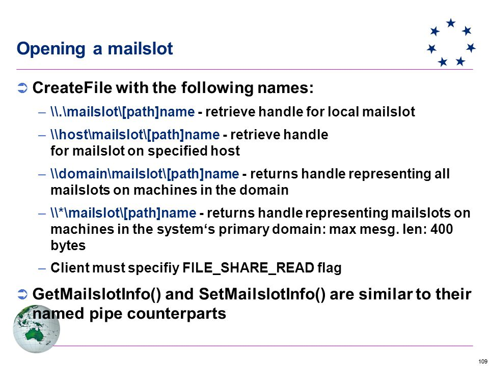 Opening a mailslot CreateFile with the following names: