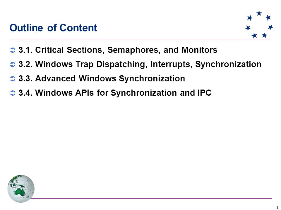 Outline of Content 3.1. Critical Sections, Semaphores, and Monitors