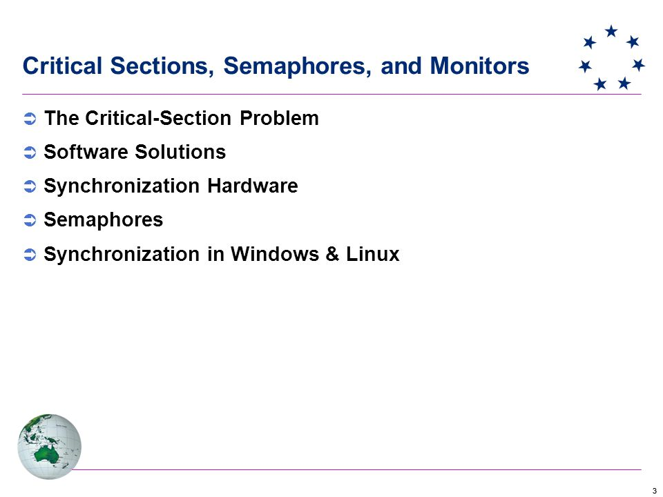 Critical Sections, Semaphores, and Monitors