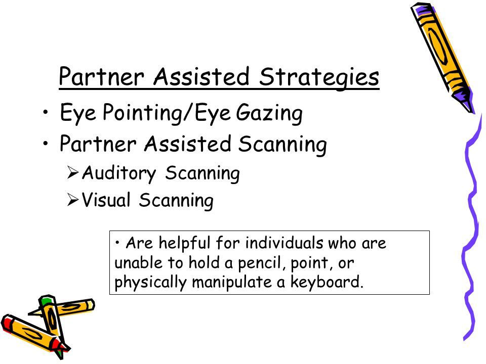 Partner Assisted Strategies