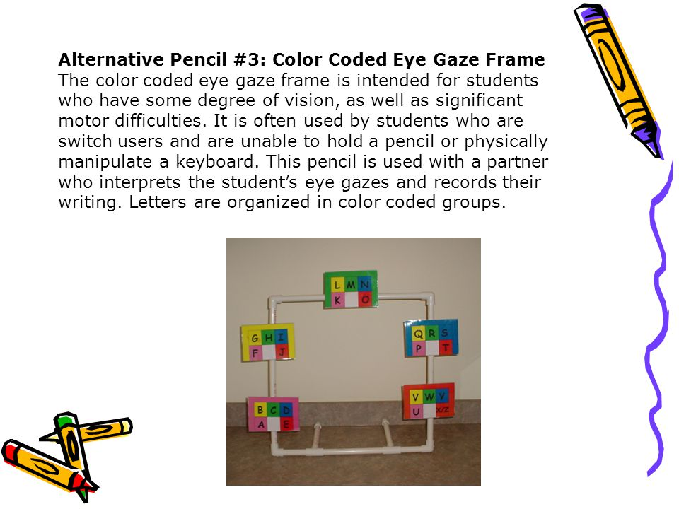 Alternative Pencil #3: Color Coded Eye Gaze Frame