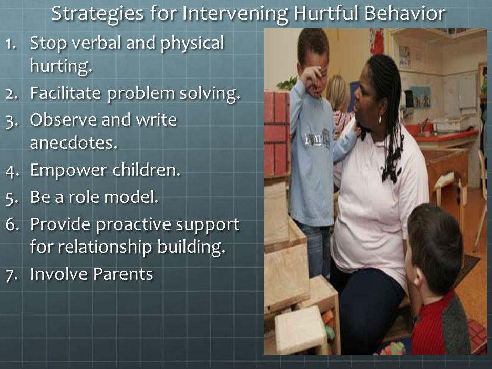 Strategies for Intervening Hurtful Behavior