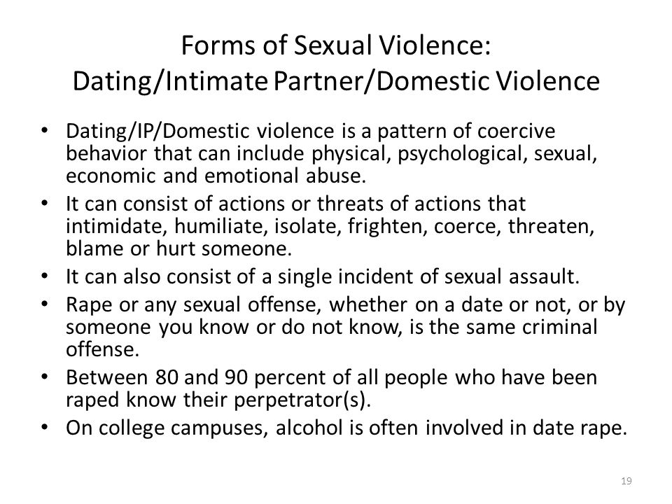 Forms of Sexual Violence: Dating/Intimate Partner/Domestic Violence
