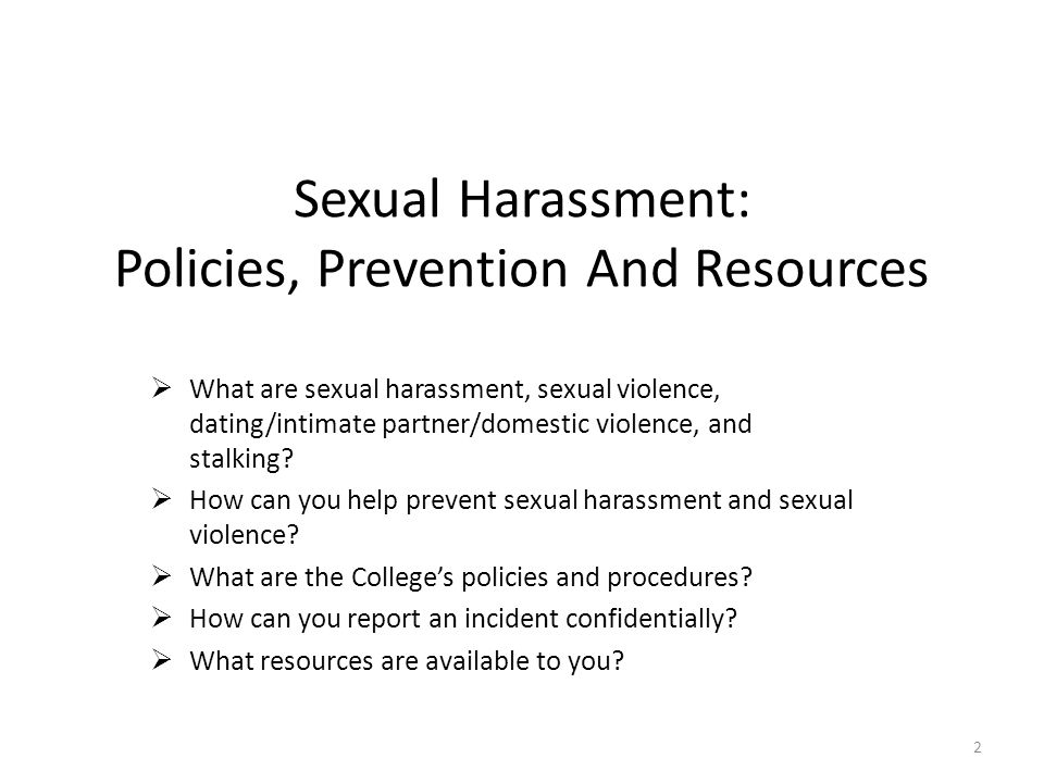 Sexual Harassment: Policies, Prevention And Resources