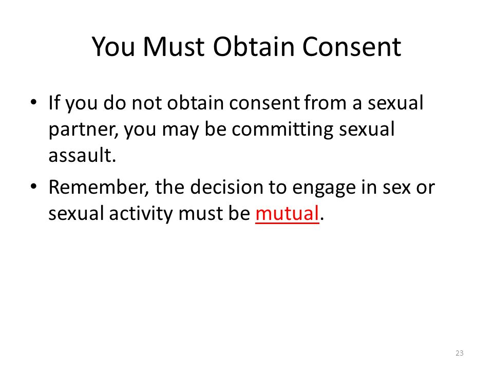 You Must Obtain Consent