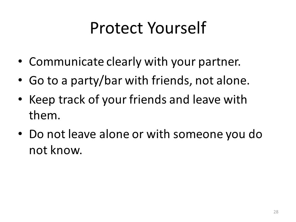 Protect Yourself Communicate clearly with your partner.