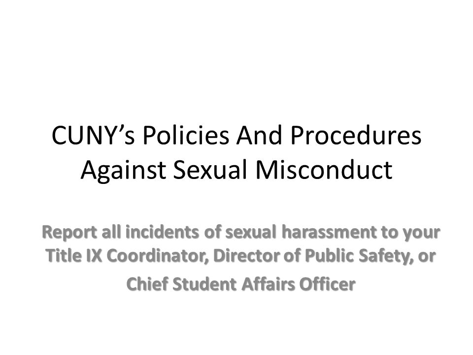 CUNY's Policies And Procedures Against Sexual Misconduct