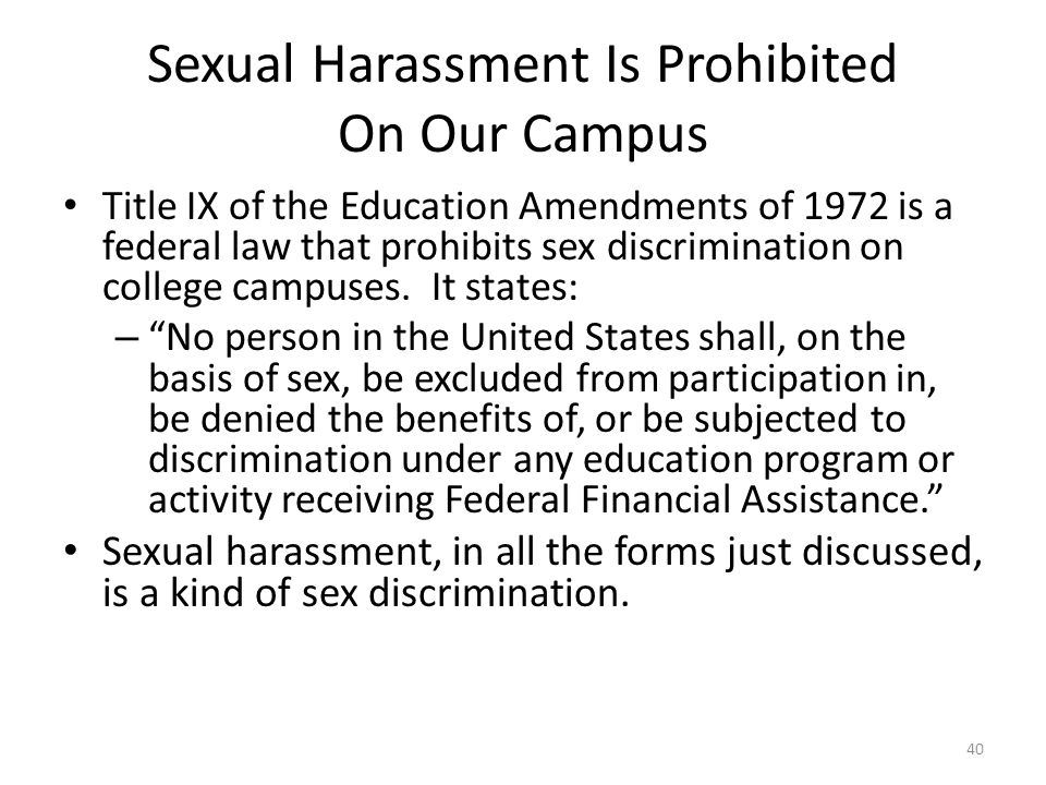 Sexual Harassment Is Prohibited On Our Campus