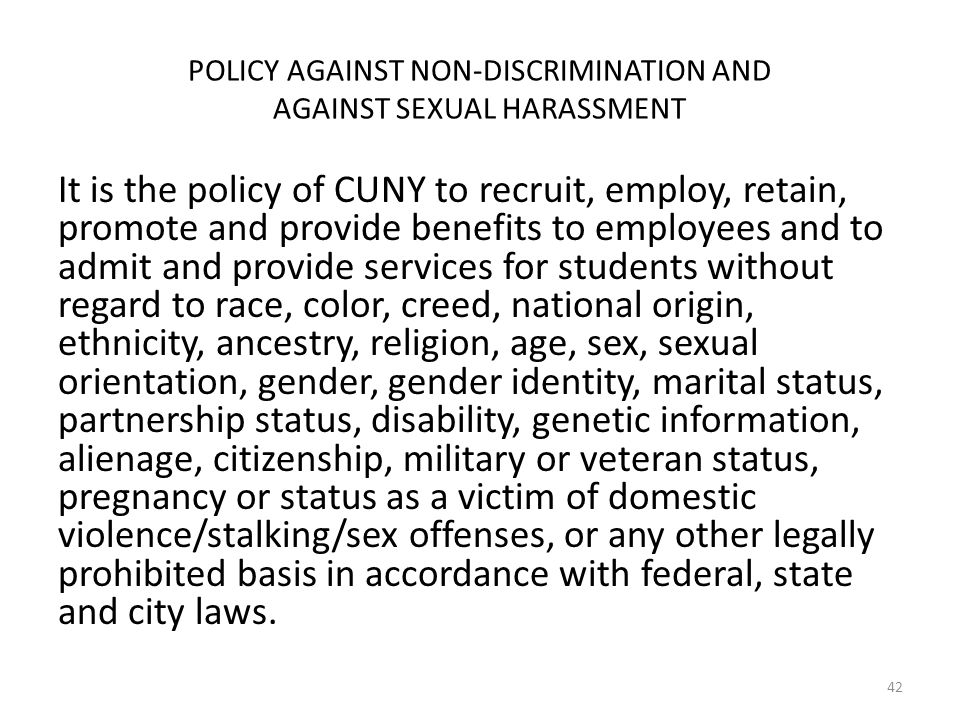 POLICY AGAINST NON-DISCRIMINATION AND AGAINST SEXUAL HARASSMENT