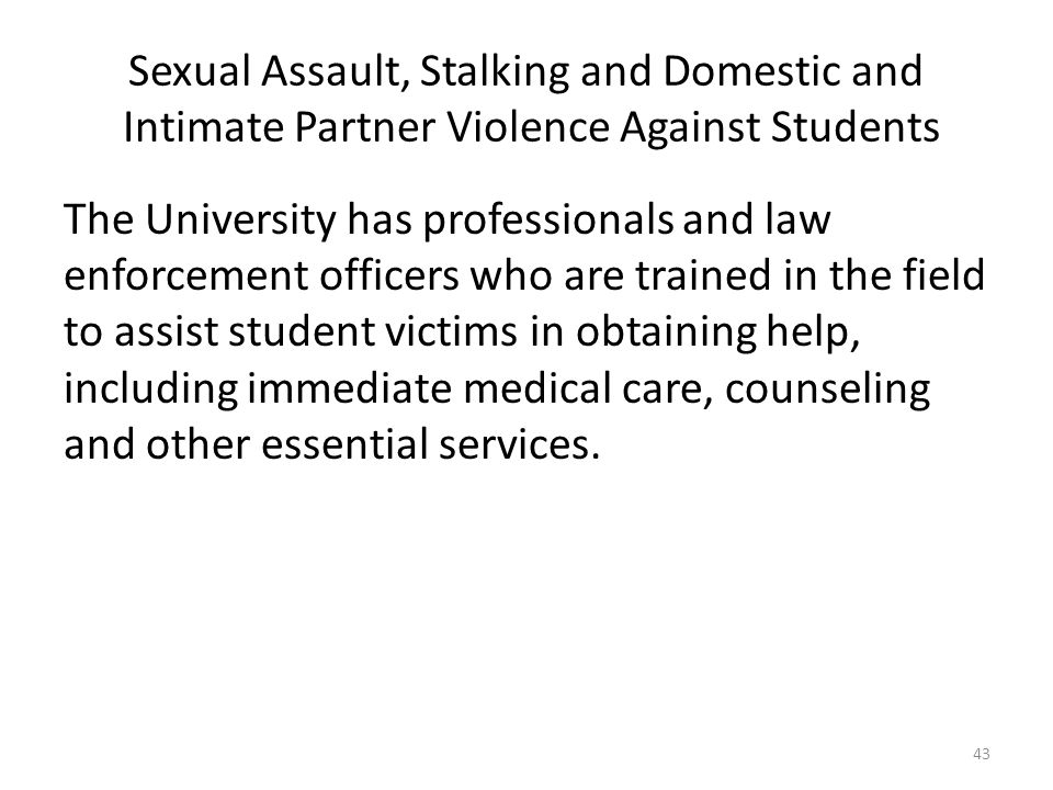 Sexual Assault, Stalking and Domestic and Intimate Partner Violence Against Students