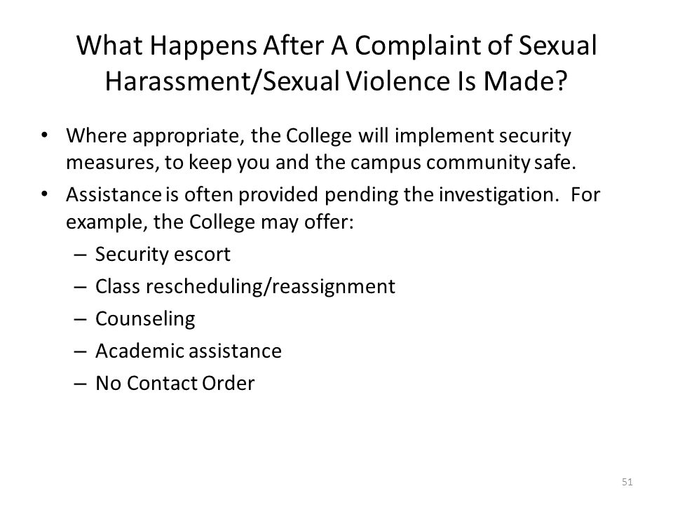 What Happens After A Complaint of Sexual Harassment/Sexual Violence Is Made