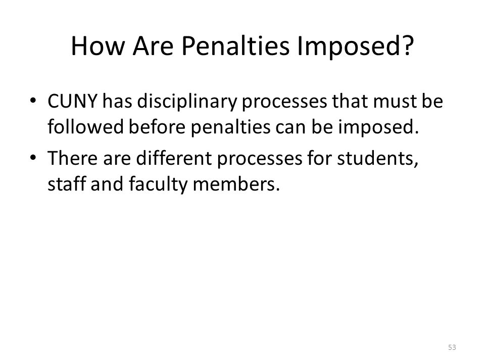 How Are Penalties Imposed