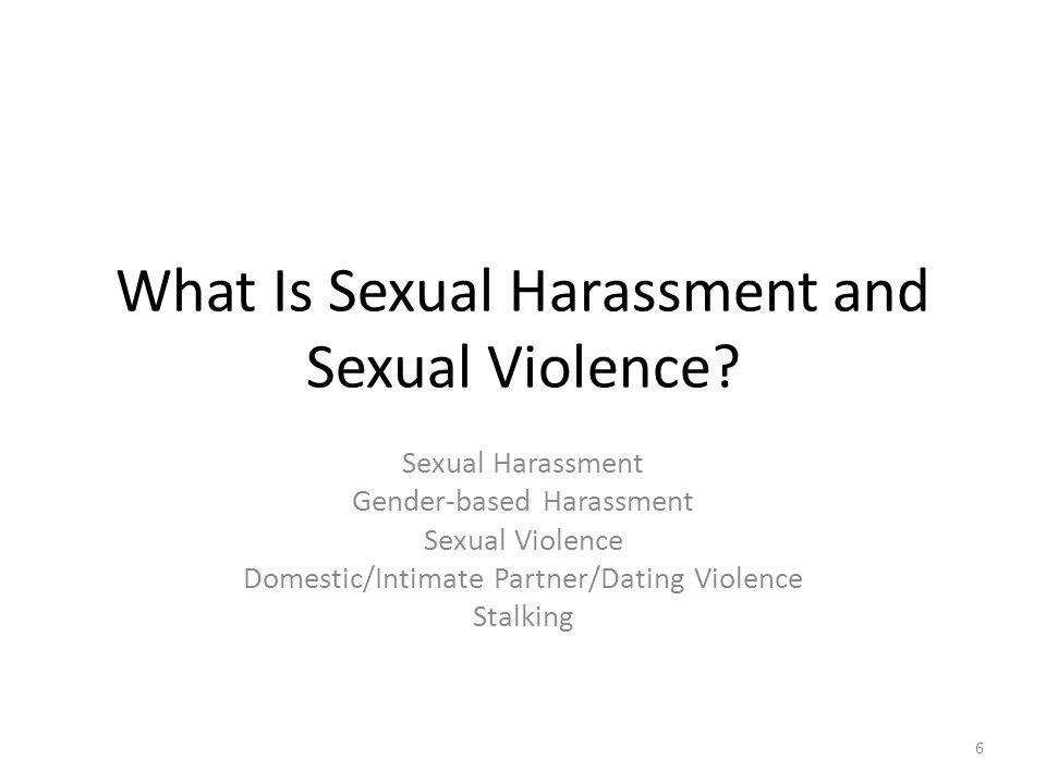 What Is Sexual Harassment and Sexual Violence